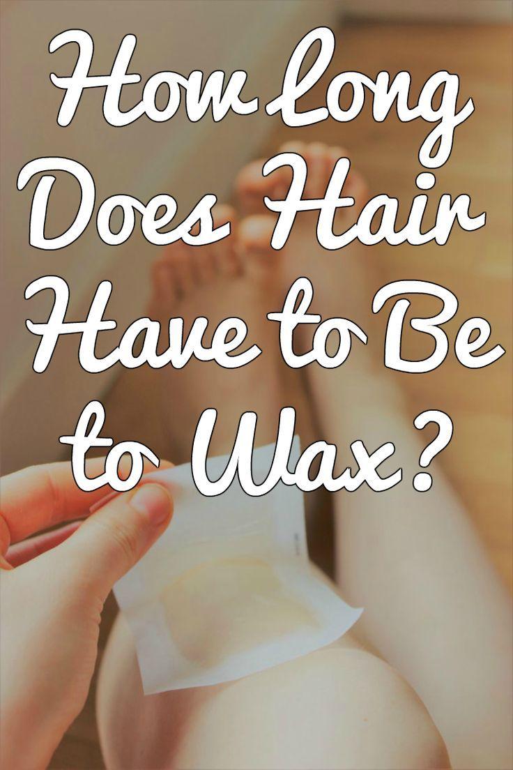 waxing tips | waxing hair length | waxing hair | waxing legs | face wax | leg wax | wax at home