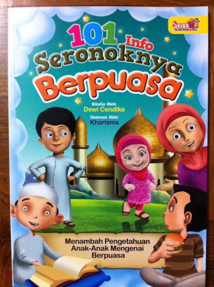 [101 INFO SERONOKNYA BERPUASA] Buku ini mengandungi 65 pages. Erti puasa, Waktu berpuasa, Niat puasa, Jenis-jenis puasa, puasa wajib, puasa sunat, makruh, haram, puasa bulan ramadan, syarat wajib puasa dan BANYAK LAGI.. Gambar-gambar yang menarik dan berwarna. Menambah pengetahuan anak-anak mengenai berpuasa secara santai dan menyeronokkan...
