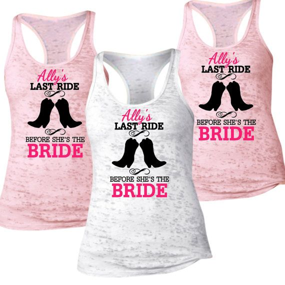 5 Last Ride Before Shes The Bride Bridal Party Tank Tops. Country Wedding. Bachelorette Party Shirts. Bridesmaid tanks. Wedding Shirts. L68 A