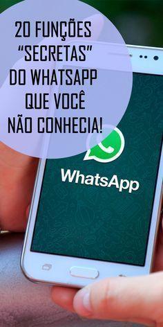 """20 funções """"secretas"""" do WhatsApp que você (provavelmente) não conhecia Mas agora pode aproveitar ainda mais o aplicativo!"""
