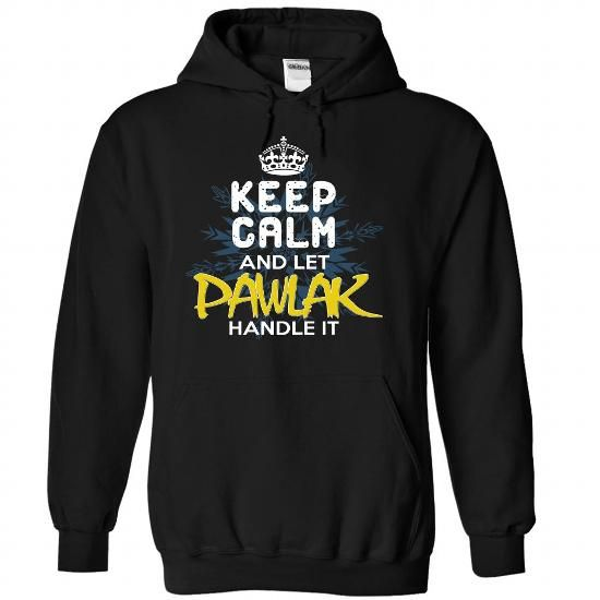Keep Calm and Let PAWLAK Handle It #name #tshirts #PAWLAK #gift #ideas #Popular #Everything #Videos #Shop #Animals #pets #Architecture #Art #Cars #motorcycles #Celebrities #DIY #crafts #Design #Education #Entertainment #Food #drink #Gardening #Geek #Hair #beauty #Health #fitness #History #Holidays #events #Home decor #Humor #Illustrations #posters #Kids #parenting #Men #Outdoors #Photography #Products #Quotes #Science #nature #Sports #Tattoos #Technology #Travel #Weddings #Women