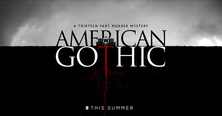 American Gothic: CBS Releases New Thriller Series Trailer - June 22