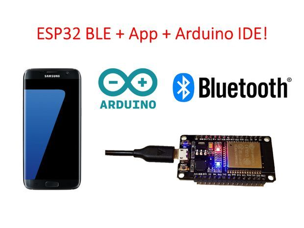 ESP 32 + Bluetooth Arduino code ESP32 BLE + Android + Arduino IDE = AWESOME