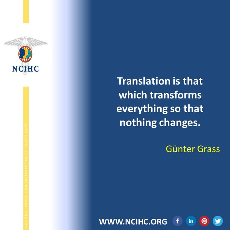 Translation is that which transforms everything so that nothing changes. - Günter Grass
