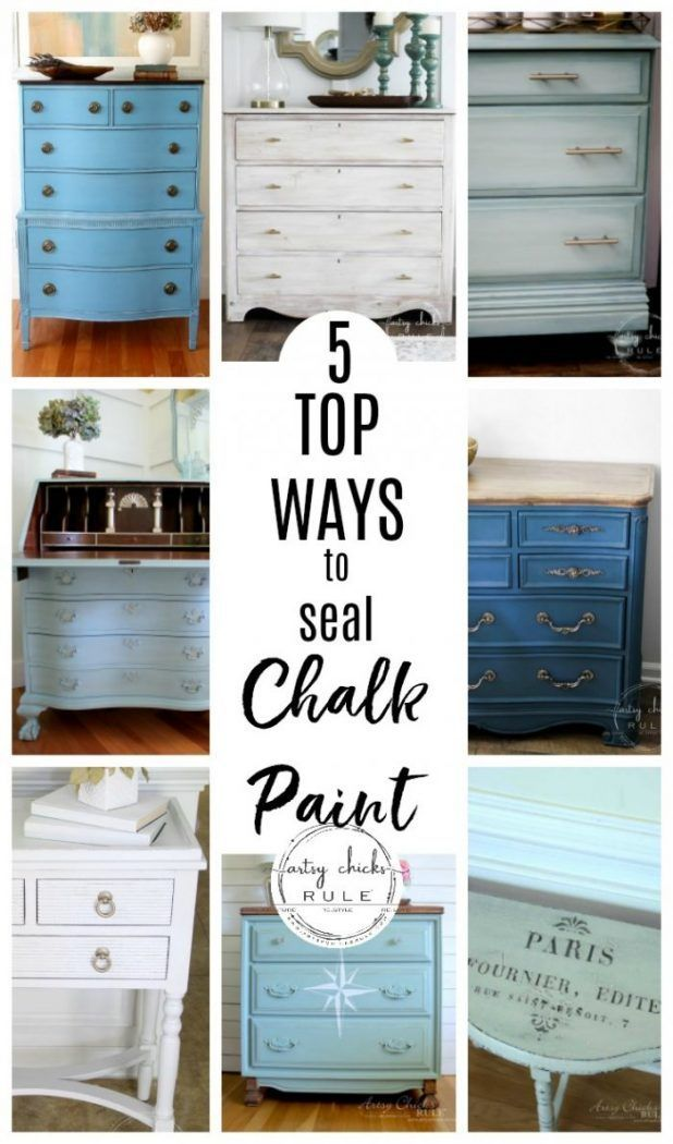 The 5 Top Ways To Seal Chalk Paint Or Milk Paint Artsy Chicks Rule Chalk Paint Furniture Diy Chalk Furniture Painted Furniture