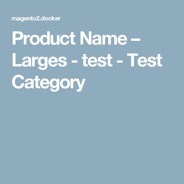 Product Name – Larges - test - Test Category