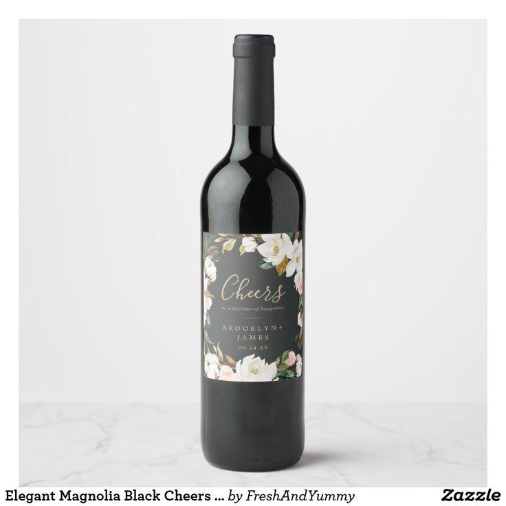Elegant Magnolia Black Cheers Wedding Wine Labels These elegant magnolia black c…