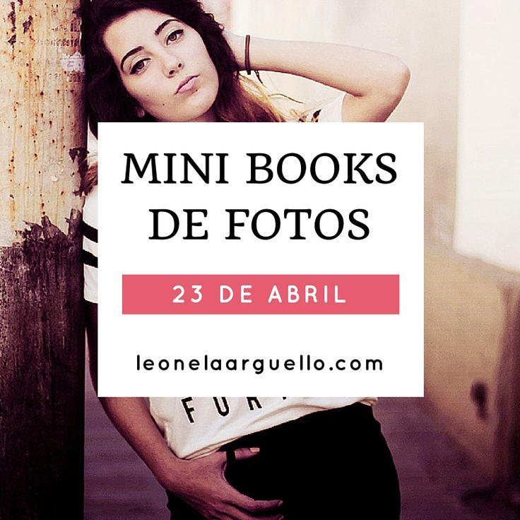 #MiniBookDeFotos Sabado 23 Abril Para recibir información ingresa a esta pagina >>  http://p1.pagewiz.net/minibook/  #fotografa #bookdefotos #Cordoba #Argentina #LeonelaArguello