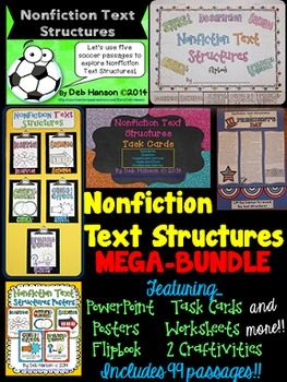 This comprehensive product is designed to teach upper elementary and Middle School students about the five types of text structures. It includes 99 passages!!  These are the text structures addressed in Common Core Reading standards.                  DESCRIPTION                SEQUENCE                CAUSE AND EFFECT                COMPARE AND CONTRAST                PROBLEM AND SOLUTION  The flipbook product also includes my LESSON PLANS!