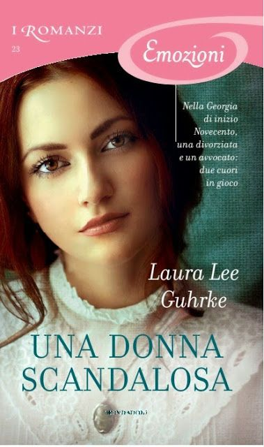 Leggo Rosa: UNA DONNA SCANDALOSA di Laura Lee Guhrke