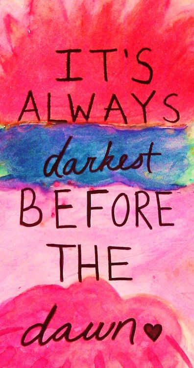 .Photos Quotes, Remember This, Talent O'Port, Owls Cities, Recovery Quotes, The Dark, Sorority Style, Mornings Quotes, Florence Welch