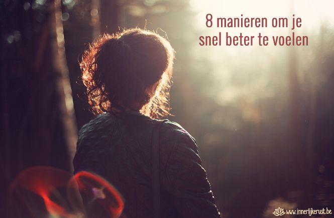 In een dipje? Hier vind je 8 tips die je helpen om je weer beter te voelen.