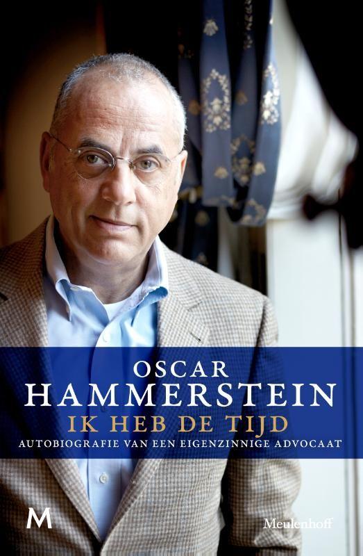 Ik heb de tijd is de autobiografie van de eigenzinnige advocaat Oscar Hammerstein. #eBook € 12,99 via de Bruna Tablisto kiosk. #lezen #boek