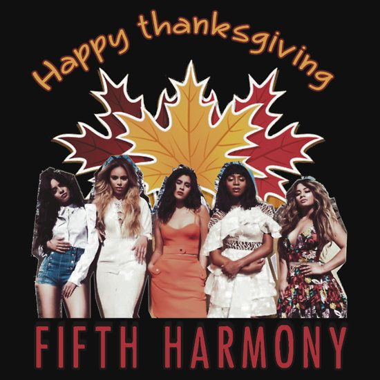 FIFTH HARMONY THANKSGIVING PHOTO EDITION. THIS DESIGN AVAILABLE ON UNISEX T-SHIRT, MUG, PHONE CASE, AND 20 OTHER PRODUCTS. CHECK THEM OUT.