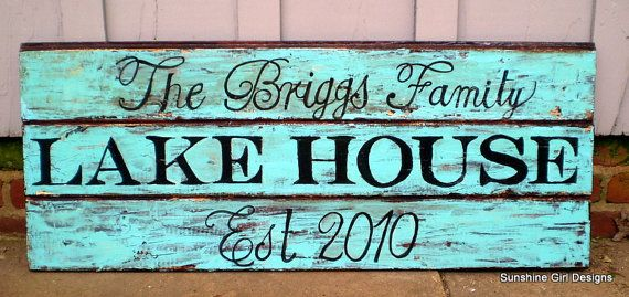 "Fabulous lake house sign on recycled wood.  From ""sunshinegirldesigns"" on etsy."