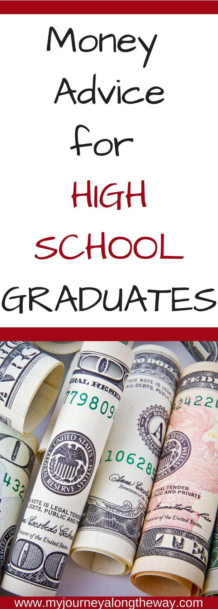 Money advice for High School Graduates - concise and helpful advice for students graduating from high school | Financial Advice | Student Loans | College | Work full time | Budgeting | Money