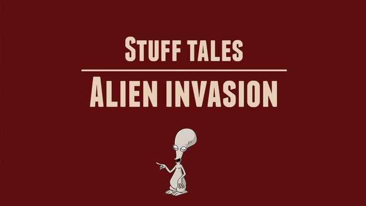 #Stuff Tales02 - Che cosa succederebbe se gli alieni ci invadessero?