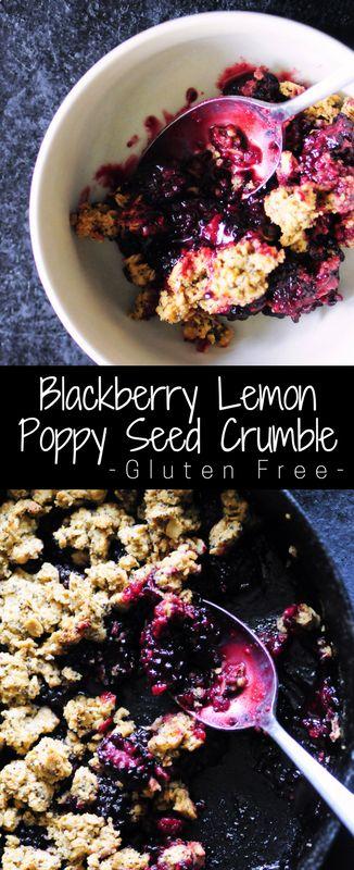 Blackberry Lemon Poppy Seed Crumble (Gluten Free)