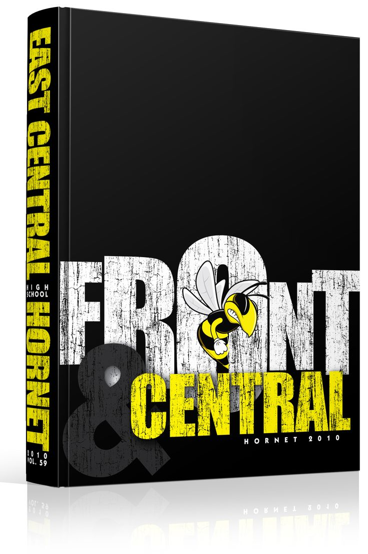 "Yearbook Cover - East Central High School - ""Front and Central"" Theme - Modified Idiom Incorporates School Name - Hornet Mascot, but could be any mascot in the middle of the O in ""FRONT."" Distressed, Grunge, Weathered, Worn, Typographic, Mascot Focused, Yearbook Ideas, Yearbook Idea, Yearbook Cover Idea, Book Cover Idea, Yearbook Theme, Yearbook Theme Ideas"