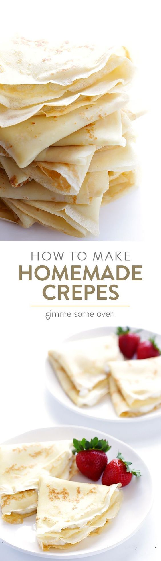 Learn how to make homemade crepes with this easy recipe and step-by-step tutorial!   gimmesomeoven.com