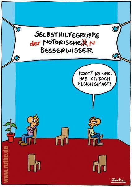 Sehr lustiger #cartoon von Ralph #Ruthe Besserwisser Selbsthilfegruppe
