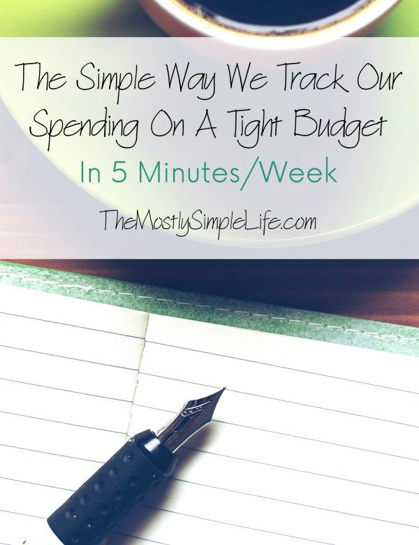 The Simple Way We Track Our Spending On A Tight Budget: It only takes about 5 minutes a week to stay on top of our spending.