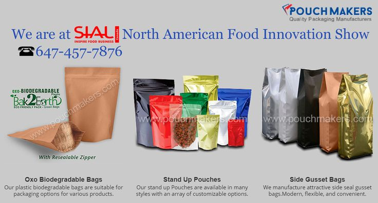#Pouchmakers are at SIAL North American Food Innovation Show. Please call 647-457-7876 for scheduling 1:1 appointment to address your packaging needs. More Information Visit at http://www.pouchmakers.com/