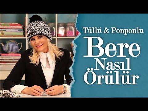 Tüllü ve Ponponlu Bere Nasıl Örülür | Derya Baykal - YouTube