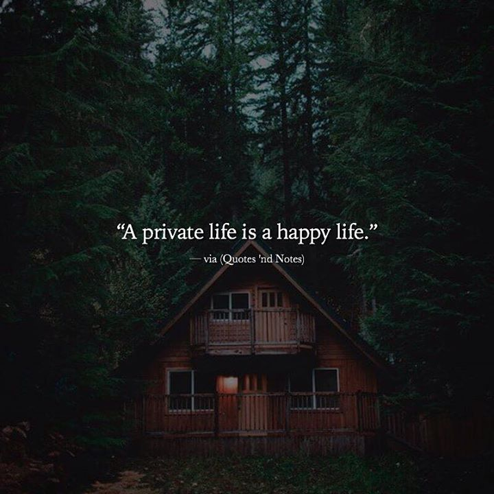 A private life is a happy life. via (http://ift.tt/2jD7iYO)