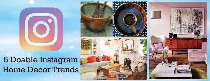 5 Doable Instagram Home Decor Trends