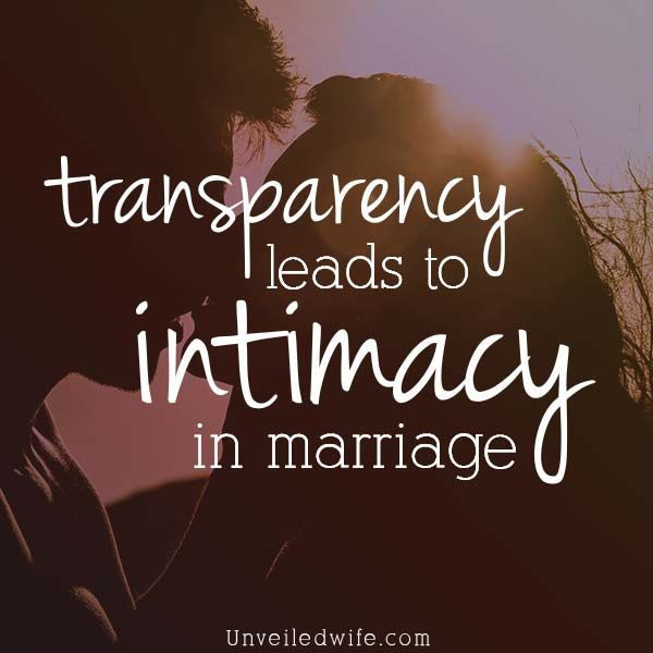 Experience Intimacy In Your Marriage Through Transparency