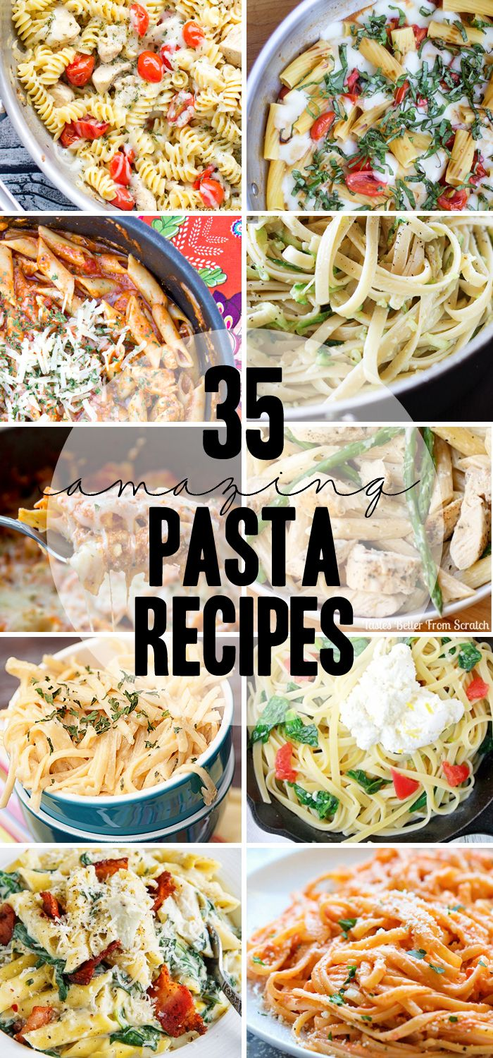 35 Pasta Recipes