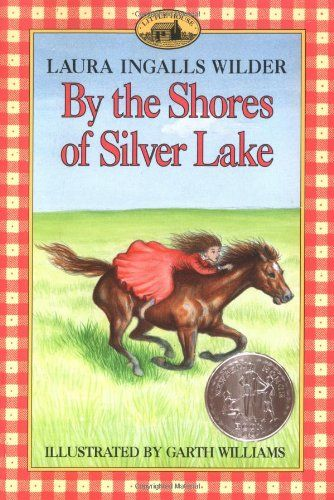 By the Shores of Silver Lake (Little House) by Laura Ingalls Wilder,http://www.amazon.com/dp/0064400050/ref=cm_sw_r_pi_dp_7Dd8sb058E42KF17