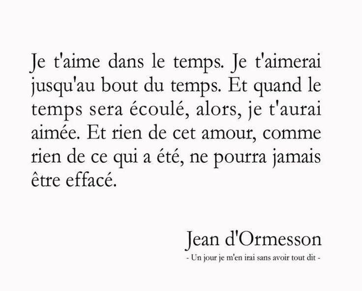 """Jean d'Ormesson """"Un jour je m'en irai sans avoir tout dit."""""""