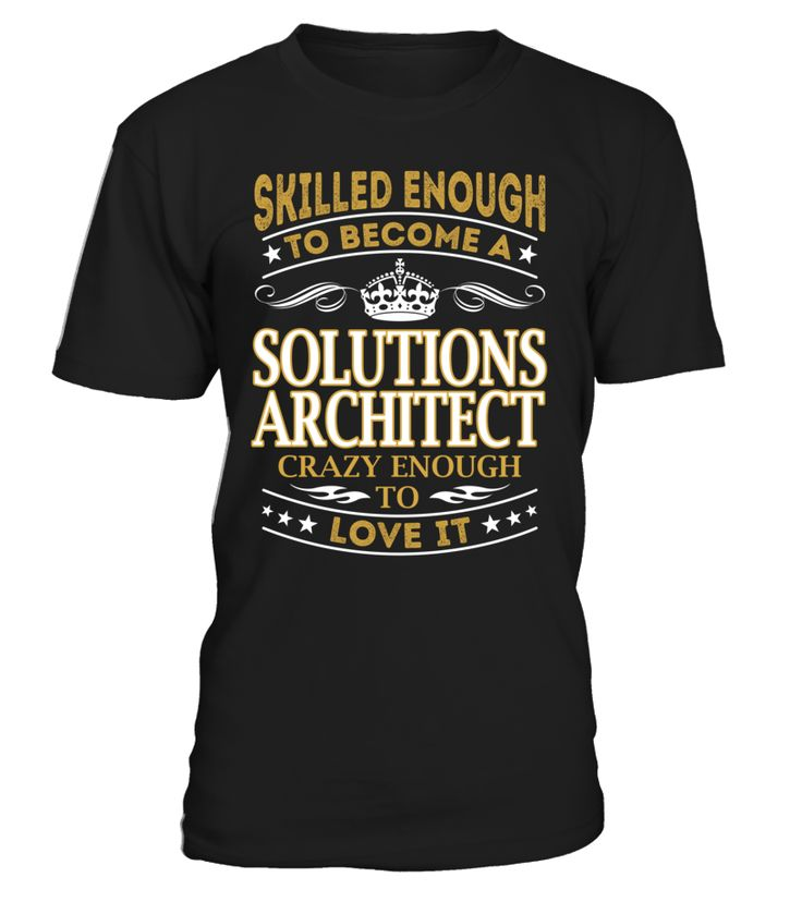 Solutions Architect - Skilled Enough To Become #SolutionsArchitect