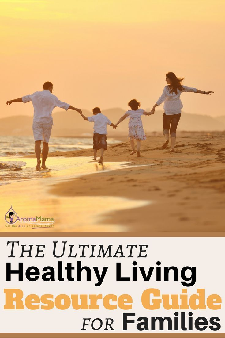 A healthy living resource guide for families to start a natural health and wellness lifestyle. #healthyliving #health #family