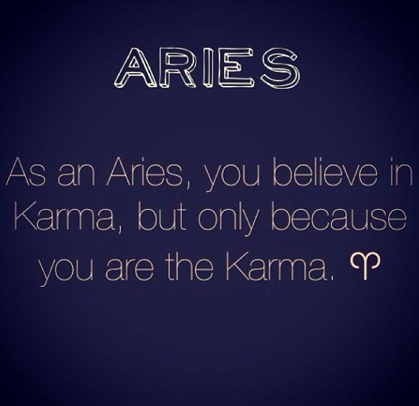 Aries Quotes: Aries Karma