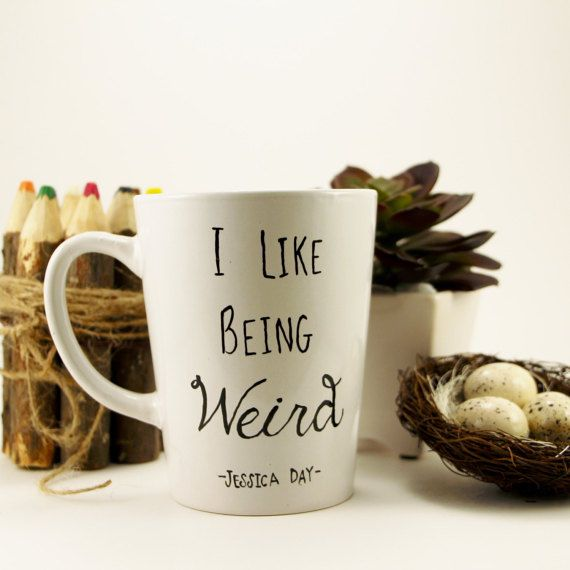 I Like Being Weird.- Jessica Day (front) Glasses image (back) Shown on a tapered mug Hand Painted, Black Choose between 14 oz White Tapered