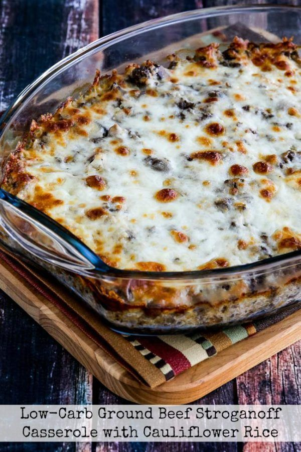 Low Carb Ground Beef Stroganoff Casserole Video Kalyn S Kitchen Recipe Ground Beef Stroganoff Low Carb Casseroles Low Carb