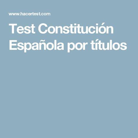 Test Constitución Española por títulos