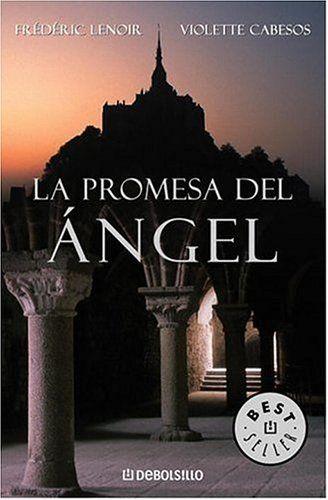 La Promesa del Angel de Frederic Lenoir