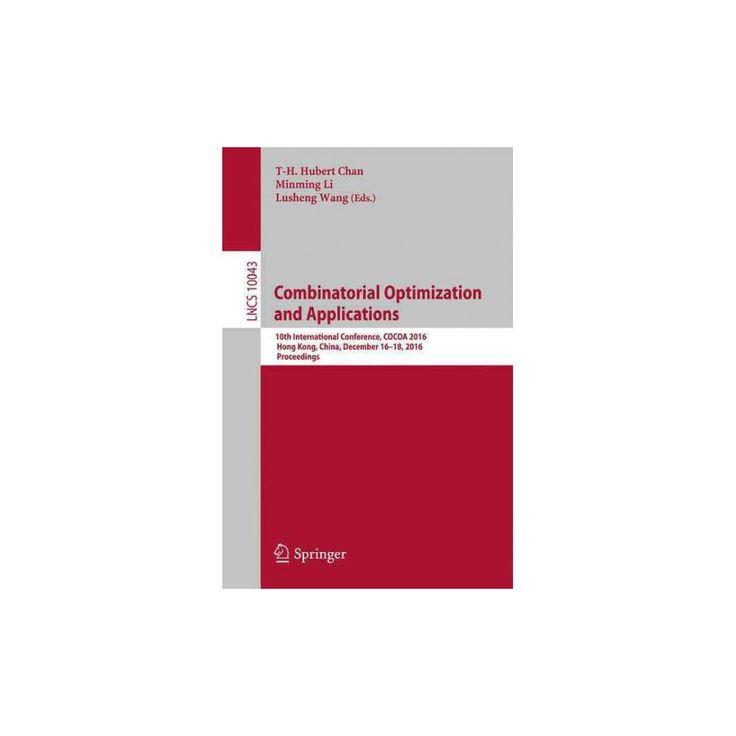 Combinatorial Optimization and Applications : 10th International Conference, Cocoa 2016, Hong Kong,