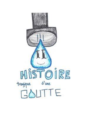3e cycle À la manière de Beatrice Alemagna «Histoire courte d'une goutte»