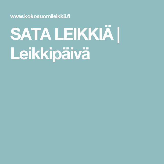SATA LEIKKIÄ   Leikkipäivä