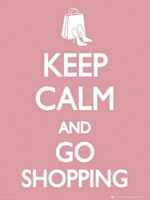 Keep calm and go (shoe) shopping