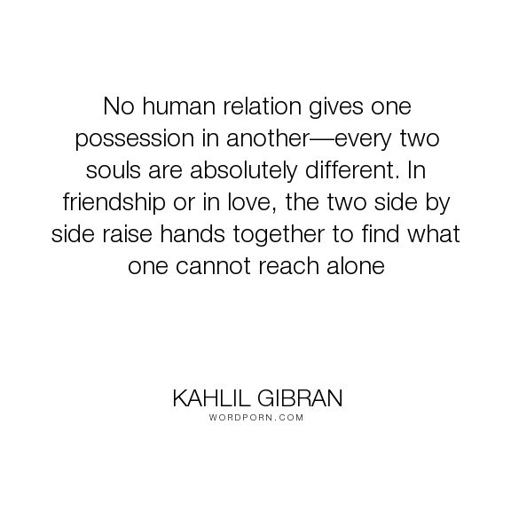 Kahlil Gibran Quotes 167 Best Kahlil Gibran Images On Pinterest  Kahlil Gibran Khalil