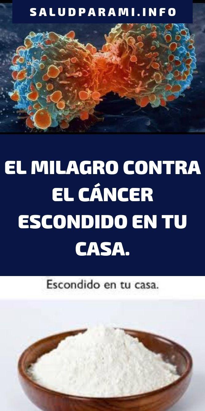 EL MILAGRO CONTRA EL CÁNCER ESCONDIDO EN TU CASA.