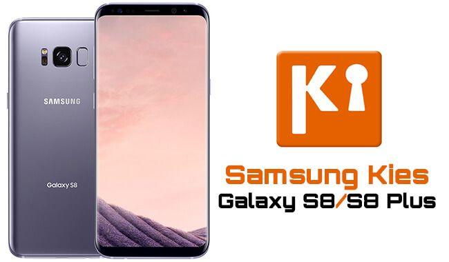 تحميل برنامج ادارة هواتف سامسونج Samsung Kies من يوم فى مصر Samsung Galaxy S8 Galaxy
