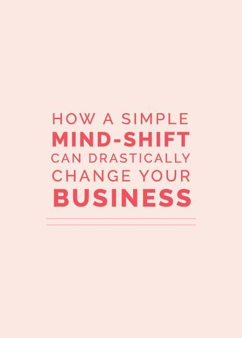 How a Simple Mind-Shift Can Drastically Change Your Business // Elle and Company Design