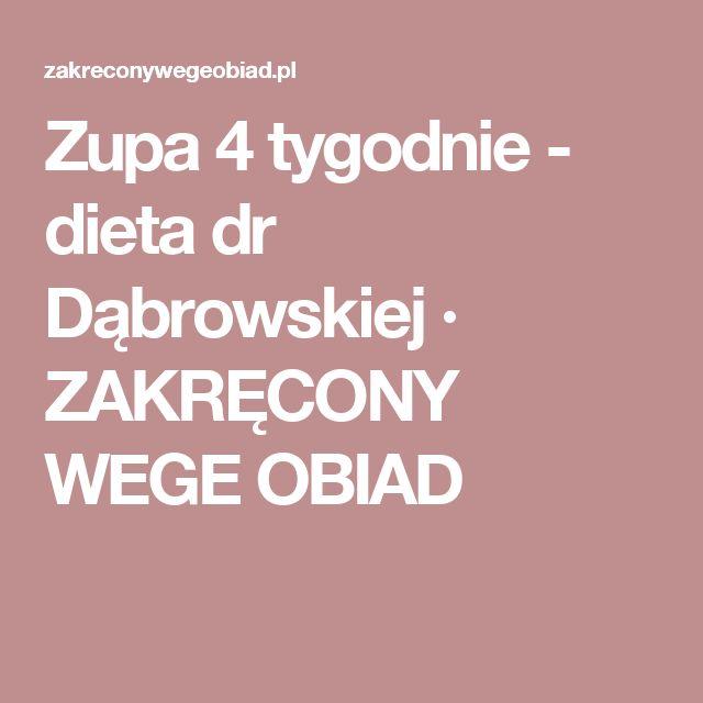 Zupa 4 tygodnie - dieta dr Dąbrowskiej · ZAKRĘCONY WEGE OBIAD